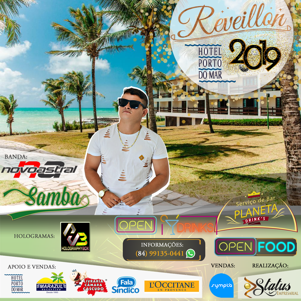 Réveillon 2019 Hotel Porto do Mar - Via Costeira. Ponta Negra, Natal - RN.